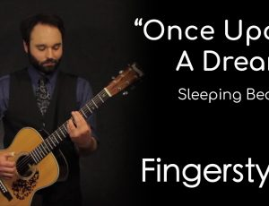 Once Upon A Dream – Sleeping Beauty