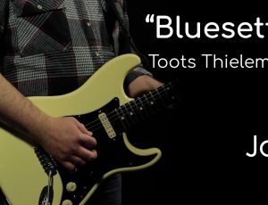 Bluesette – Toots Thielemans